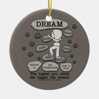 Bigger Dream Ceramic Ornament