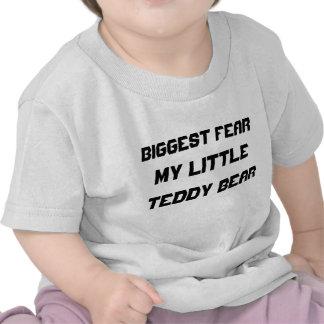 Biggest Fear:  My little teddy bear Tee Shirt