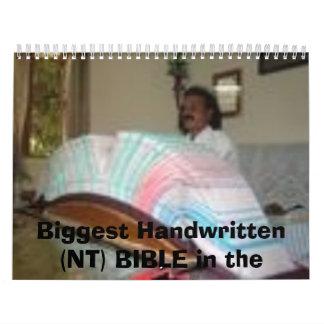 biggest handwritten (NT) BIBLE in the worls, Bi... Calendar