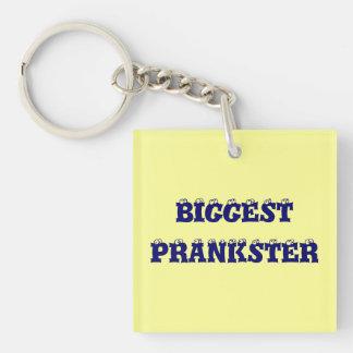 Biggest Prankster keychain