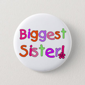 Biggest Sister T-shirts and Gifts Button