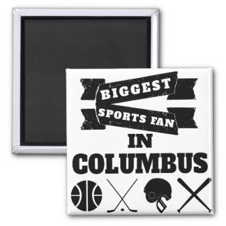 Biggest Sports Fan In Columbus 2 Inch Square Magnet
