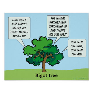 Bigot Tree Poster
