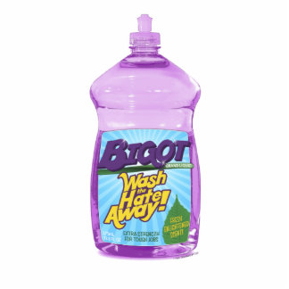 BIGOT Wash the Hate Away! [cutout magnet] Photo Statuette