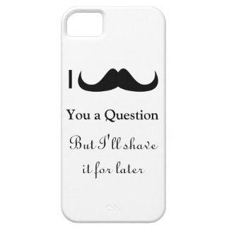Bigote de moda y fresco de I usted una pregunta iPhone 5 Funda