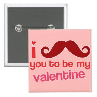 bigote i usted a ser mi tarjeta del día de San Val Pin Cuadrado