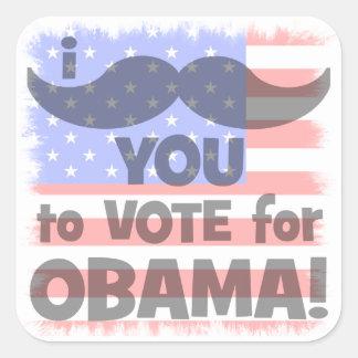 Bigote I usted a votar por Obama Calcomania Cuadradas Personalizada