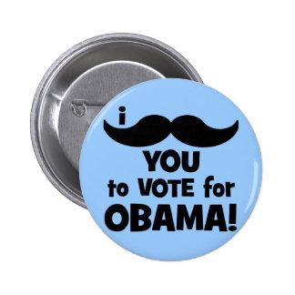 Bigote I usted a votar por Obama Pins