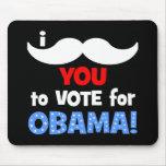 Bigote I usted a votar por Obama Alfombrilla De Raton