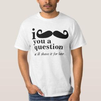 bigote i usted camisetas de una pregunta