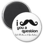 bigote i usted un imán de la pregunta