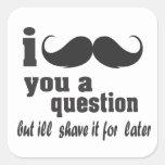 bigote i usted una pregunta calcomanía cuadradase