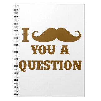 Bigote I usted una pregunta Libreta Espiral