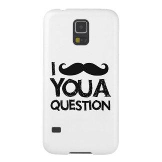 Bigote I usted una pregunta (diseño apenado) Carcasa De Galaxy S5