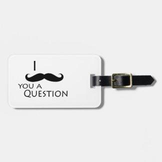 Bigote I usted una pregunta Etiqueta De Maleta
