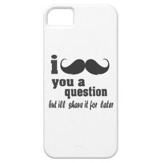 Bigote I usted una pregunta Funda Para iPhone 5 Barely There