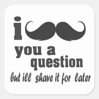 bigote i usted una pregunta pegatina cuadrada