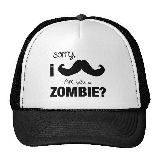 Bigote triste de I….¿es usted un zombi? Gorros