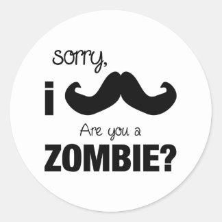 Bigote triste de I….¿es usted un zombi? Pegatina Redonda