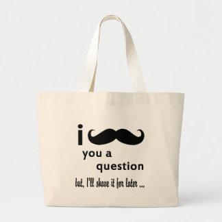 Bigote usted regalos de una pregunta bolsas lienzo
