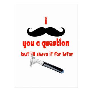 Bigote usted una pregunta postales