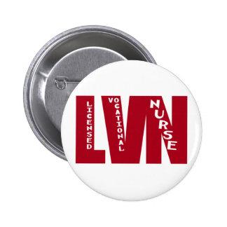BigRed LVN - LICENSED VOCATIONAL NURSE Pinback Button