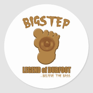 Bigstep Legend of Dubfoot FUNNY BIGFOOT DUBSTEP Round Stickers