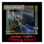 BigWade75 Anythingz Po$$ible ! 40x40 Album Poster