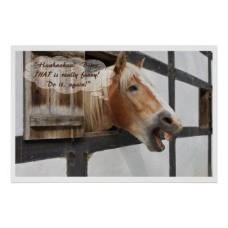 """""""Bijue, THAT'S Funny!"""", Laughing Horse"""