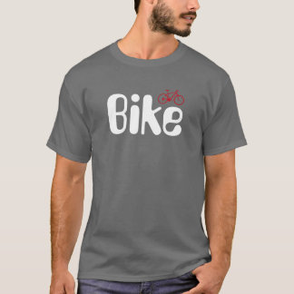 bike for bikers T-Shirt