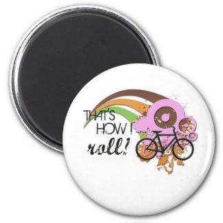 Bike How I Roll (Pink) Fridge Magnets