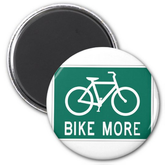Bike More Magnet