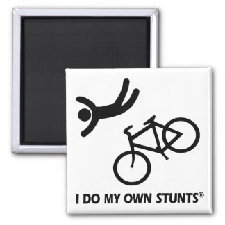 Bike My Own Stunts Magnet