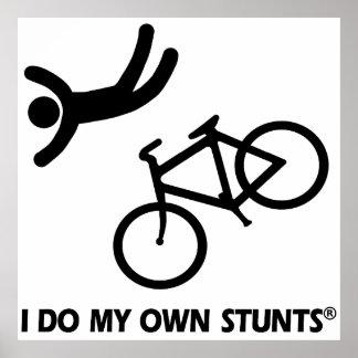 Bike My Own Stunts Poster
