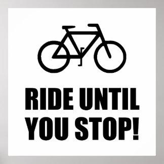 Bike Ride Until Stop Poster