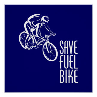 Bike, Save Fuel Poster