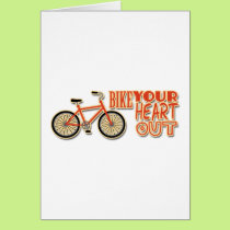Bike Your Heart Out Card