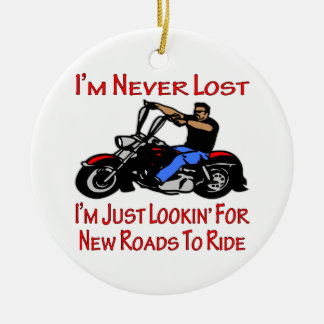 Biker I'm Never Lost Just Looking For New Roads To Double-Sided Ceramic Round Christmas Ornament