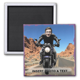 Biker Motorcycle Road - Insert YOUR Photo & Text - Magnet