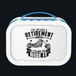 "Biker Retirement Lunch Box<br><div class=""desc"">Yes,  I have a retirement plan. i plan to ride it motorcycle chopper T-shirt</div>"
