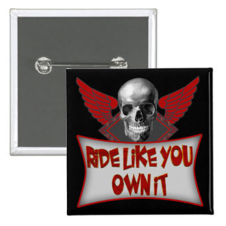 Biker Ride Like You Own It T shirts Gifts 2 Inch Square Button