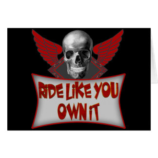 Biker Ride Like You Own It T shirts Gifts Card