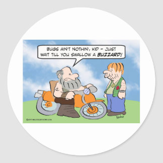 Biker wars about swallowing buzzards. classic round sticker