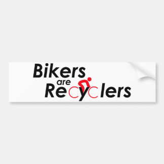 Bikers are ReCyClers Sticker