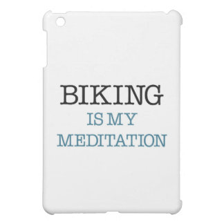 Biking is my Meditation Cover For The iPad Mini