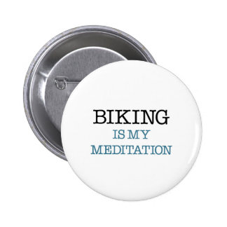 Biking is my Meditation Pinback Button