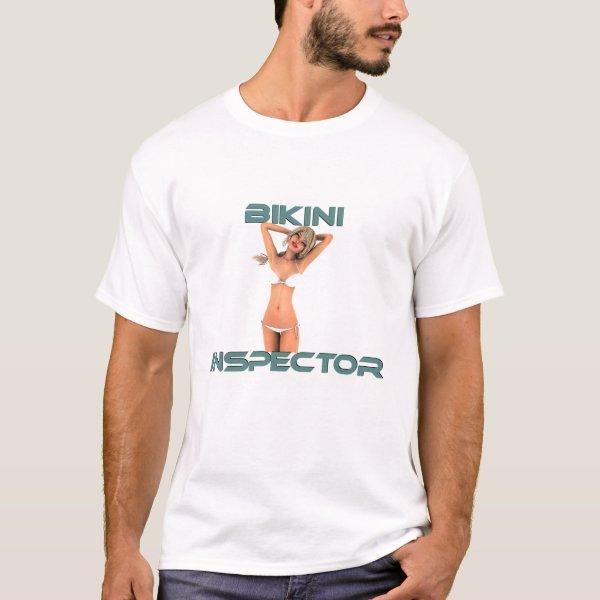 Bikini Inspector T-Shirt