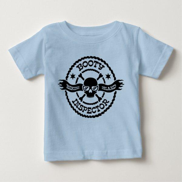 Bikini Island Booty Inspector Baby T-Shirt