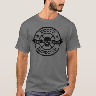 Professional Business Bikini Island Booty Inspector T-Shirt