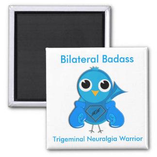 Bilateral Trigeminal Neuralgia Warrior 2 Inch Square Magnet